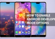 How To Enable Android Developer Mode Options in Huawei P20