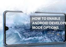 How To Enable Android Developer Mode Options in Huawei Honor 8X Max