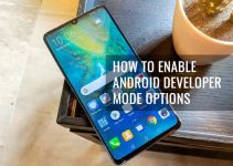 How To Enable Android Developer Mode Options in Huawei Mate 20 X
