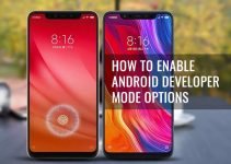 How To Enable Android Developer Mode Options in Xiaomi Mi 8 Pro