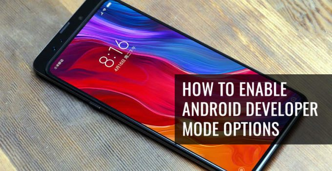 How To Enable Android Developer Mode Options in Huawei Honor Magic 2