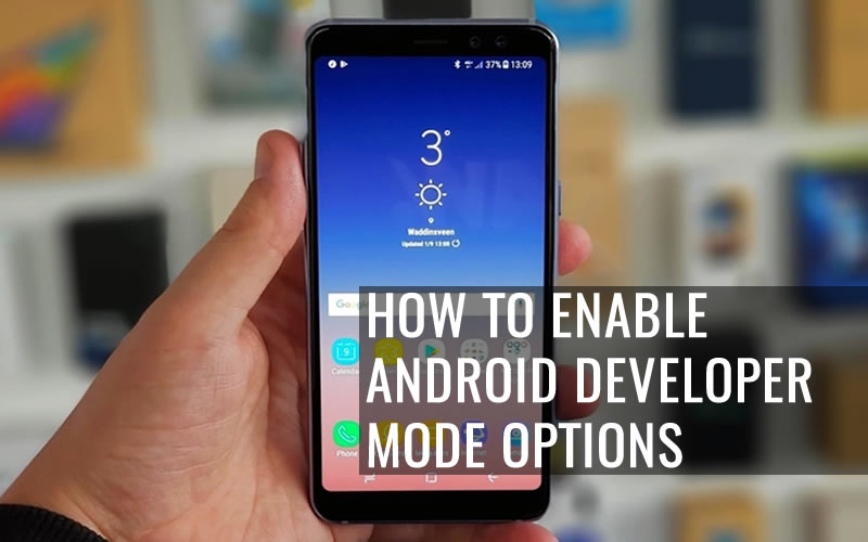 How To Enable Android Developer Mode Options in Samsung Galaxy J6+