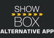Best Showbox Alternative or Similar App For Free Download