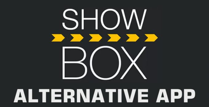 Best Showbox Alternative or Similar App For Free Download