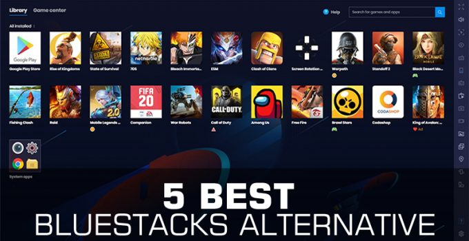 5 Best Bluestacks Alternative Android Emulator