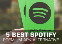 5 Best Free Spotify Premium Apk Alternative App