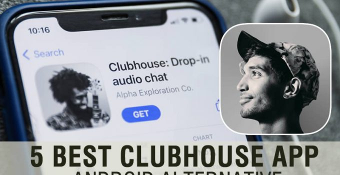 5 Best Clubhouse App Android Alternative